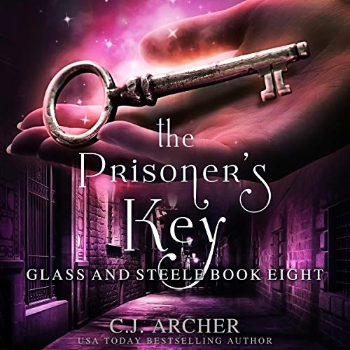 The Prisoner's Key: Glass and Steele, Book 8