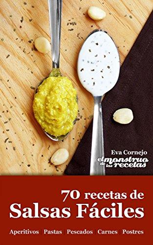 70 recetas de salsas fáciles (Cocinando nº 2)