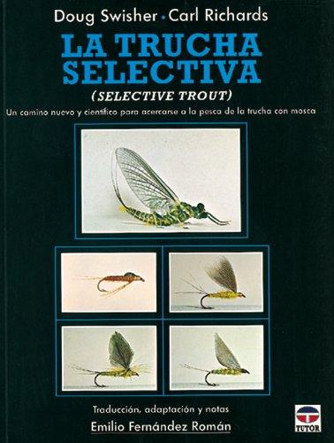 La Trucha Selectiva