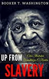 Up from Slavery: Color Illustrated, Formatted for E-Readers (Unabridged Version) (English Edition)