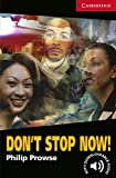 Don't Stop Now! Level 1 (Cambridge English Readers)