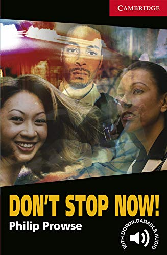 Don't Stop Now! Level 1 (Cambridge English Readers)の詳細を見る