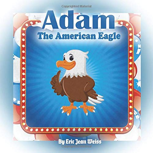 Adam The American Eagle: a Holiday Fairy Tales series