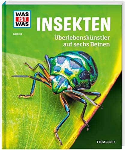 WAS IST WAS Band 30 Insekten. Überlebenskünstler auf sechs Beinen (WAS IST WAS Sachbuch, Band 30)