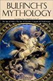 Bulfinch's Mythology (Annotated) (Literary Classics Collection Book 30)