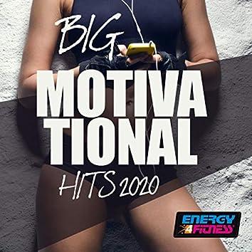 Big Motivational Hits 2020