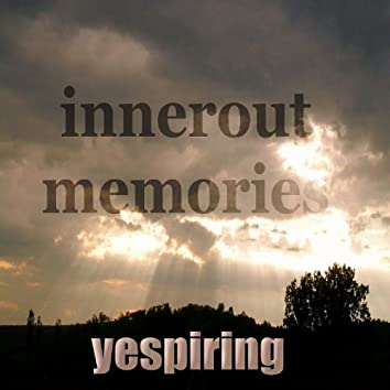 Innerout Memories (Positive House Music)