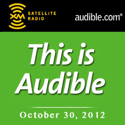 This Is Audible, October 30, 2012 audiobook cover art