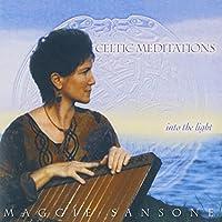 Celtic Meditations: Into the Light