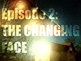 The Changing Face