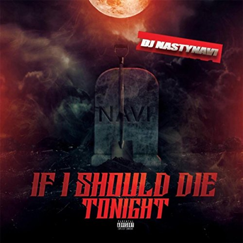 If I Should Die Tonight [Explicit]