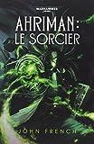 AHRIMAN - LE SORCIER