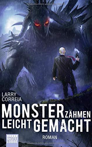 Monsterzähmen leicht gemacht: Roman (Monster Hunter, Band 6)