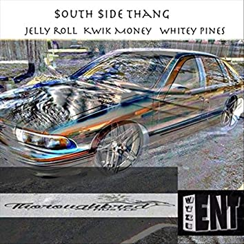 South Side Thang