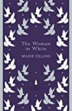 The Woman in White (The Penguin English Library) - Wilkie Collins