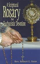 A Scriptural Rosary for Eucharistic Devotion