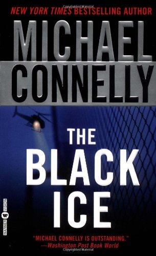 The Black Ice (A Harry Bosch Novel, 2)の詳細を見る