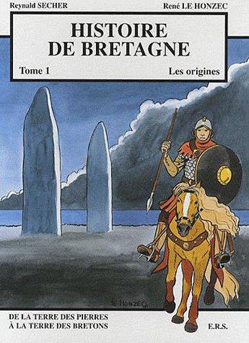 Histoire de Bretagne, tome 1 : les origines