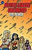 Justice League Unlimited: Girl Power (JLA (Justice League of America))