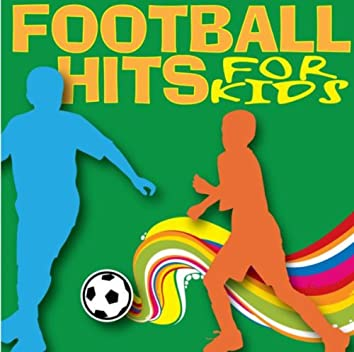 Football Hits for Kidz