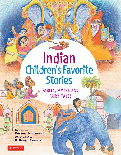 Compare Textbook Prices for Indian Children's Favorite Stories: Fables, Myths and Fairy Tales Illustrated Edition ISBN 9780804850162 by Somaiah, Rosemarie,Somaiah, B. Ranjan