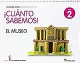 ¡Cuanto Sabemos! El Museo (Nivel 2) - 9788468002217