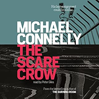 The Scarecrow: Jack McEvoy, Book 2                   By:                                                                                                                                 Michael Connelly                               Narrated by:                                                                                                                                 Peter Giles                      Length: 11 hrs and 13 mins     394 ratings     Overall 4.4