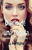 Diario de una cúpula: Memorias de una prostituta