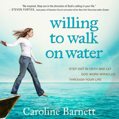 Willing to Walk on Water audiobook cover art