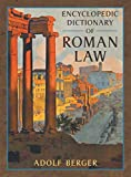 Image of Encyclopedic Dictionary of Roman Law (Transactions of the American Philosophical Society, New Ser., V. 43, Pt. 2.) (Middlebury Bicentennial Series in Environmental Studies)