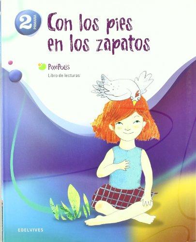 Libro de Lecturas 2º Primaria (Con los pies en los zapatos) (Pixépolis) - 9788426379788