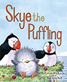 Skye the Puffling: A Baby Puffin's Adventure