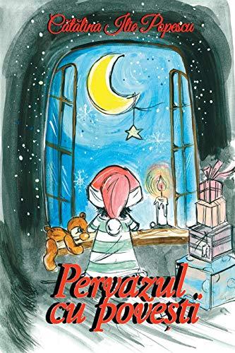 Pervazul cu povesti: Carte ilustrata pentru copii
