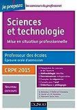 Sciences et technologie. Professeur des écoles. Oral admission - CRPE 2015