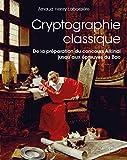 Cryptographie classique - De la préparation du concours alkindi jusqu'aux épreuves du bac