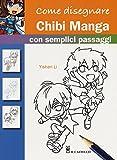 Come disegnare chibi manga con semplici passaggi...