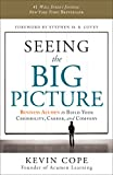 Seeing the Big Picture: Business Acumen to Build Your Credibility, Career, and Company