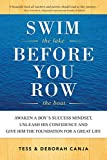 Swim the Lake Before You Row the Boat: Awaken a Boy's Success Mindset, Unleash His Confidence and Give Him the Foundation for a Great Life