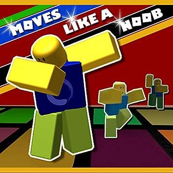 Move Like a Noob