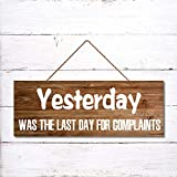Blafitance Letrero de madera para el hogar con texto en inglés 'Yesterday was the last day for quets', para colgar en la pared, 6 x 20 pulgadas
