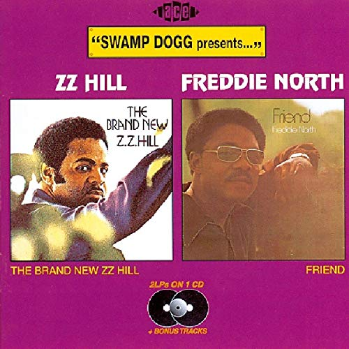 Swamp Dogg Presents: The Brand New ZZ Hill / Friend