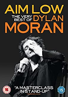 Aim Low - The Best Of Dylan Moran
