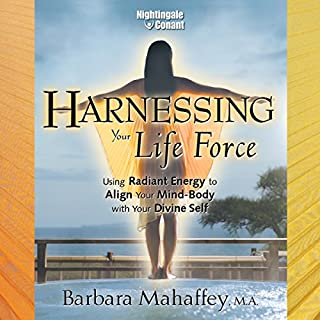 Harnessing Your Life Force audiobook cover art