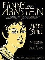 Fanny von Arnstein: Daughter of the Enlightenment