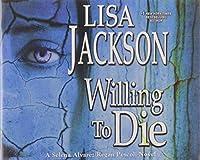 Willing to Die (Selena Alvarez/Regan Pescoli)