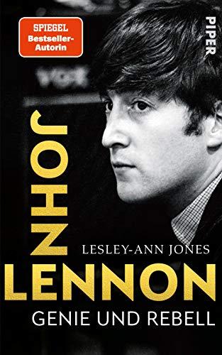John Lennon: Genie und Rebell