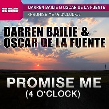 Promise Me (4 O'Clock)