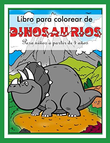 Libro de colorear dinosaurio para niños a partir de 4 años: Diferentes dinosaurios con paisajes para colorear - imágenes grandes A4 / creatividad / habilidades motoras