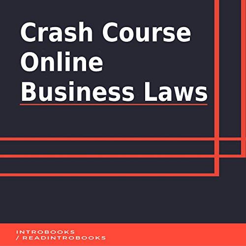 Crash Course Online Business Laws audiobook cover art