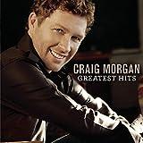 Songtexte von Craig Morgan - Greatest Hits